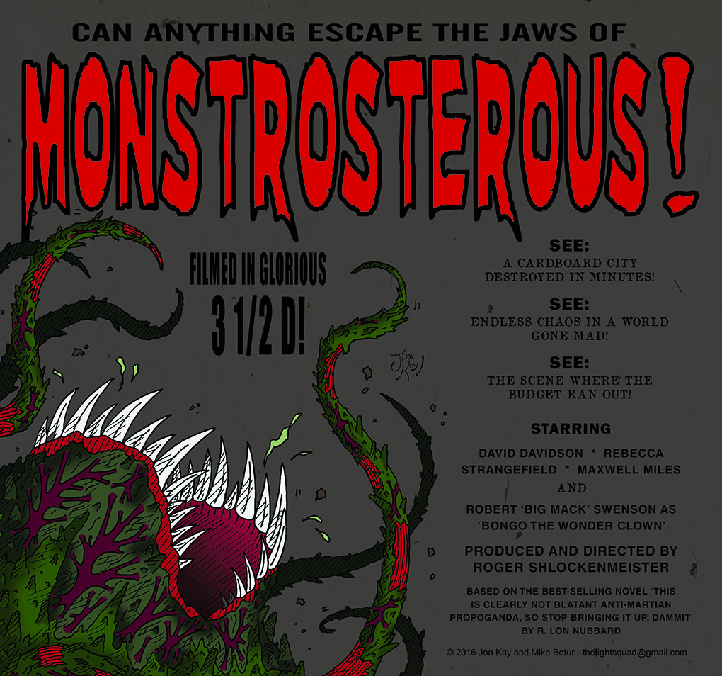 The horror of.... Monstrosteros!